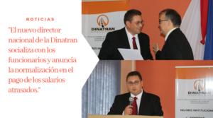 """""""Los usuarios en primer lugar"""" Premisa del nuevo director nacional de la DINATRAN"""